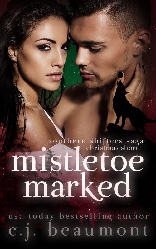 Mistletoe Marked: A Southern Shifters Saga Christmas Short