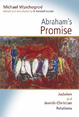 Abraham's Promise: Judaism and Jewish-Christian Relations