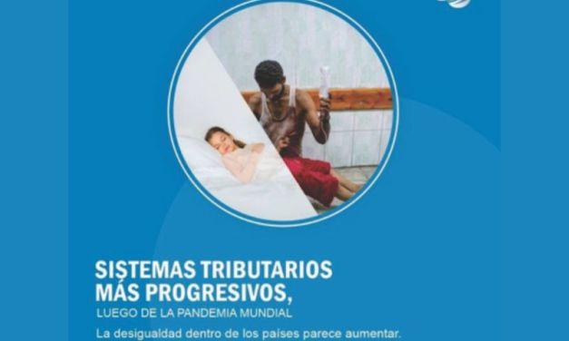 Sistemas tributarios más progresivos, luego de la pandemia mundial