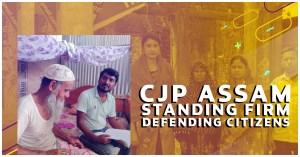 CJP stands firm in Assam