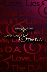 Love, Lies & The D.A. Book Front Cover 600DPI