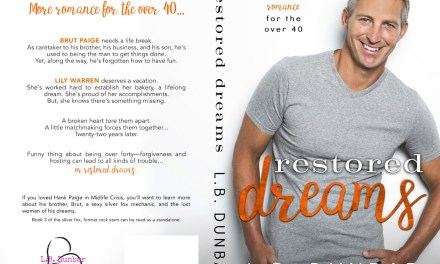 New Release + 5 Star ARC Review 💗 Restored Dreams by L.B. Dunbar