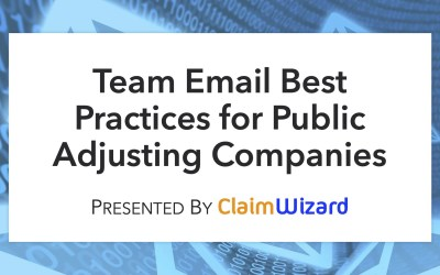 Team Email Best Practices for Public Adjusting Companies