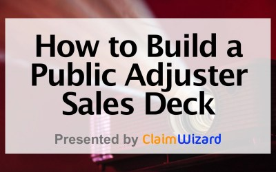 How to Build a Public Adjuster Pitch Deck