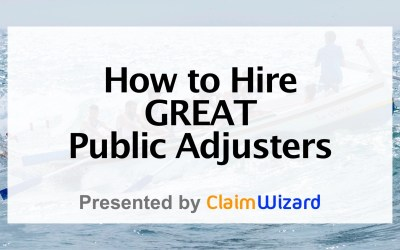 How to Hire Great Public Adjusters