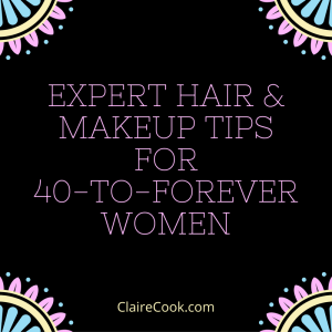 Expert Hair & Makeup Tips for 40-to-Forever Women