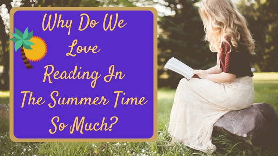 The Nostalgia of Summer Reading #MondayBlogs #SummerReading