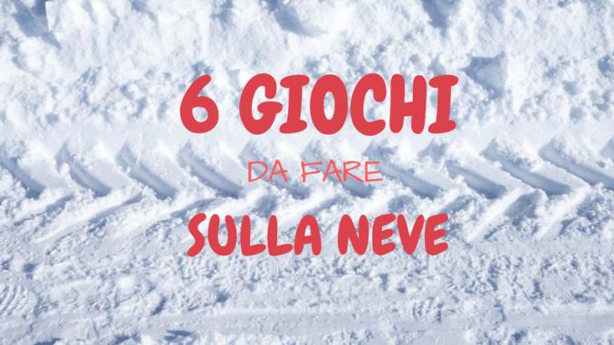 giochi da fare sulla neve con i bambini immagine di copertina