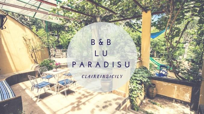 immagine di copertina del b&B lu paradisu posto dove dormire ad Acireale