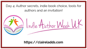 Indie author week day 4 blog post by Claire Ladds author