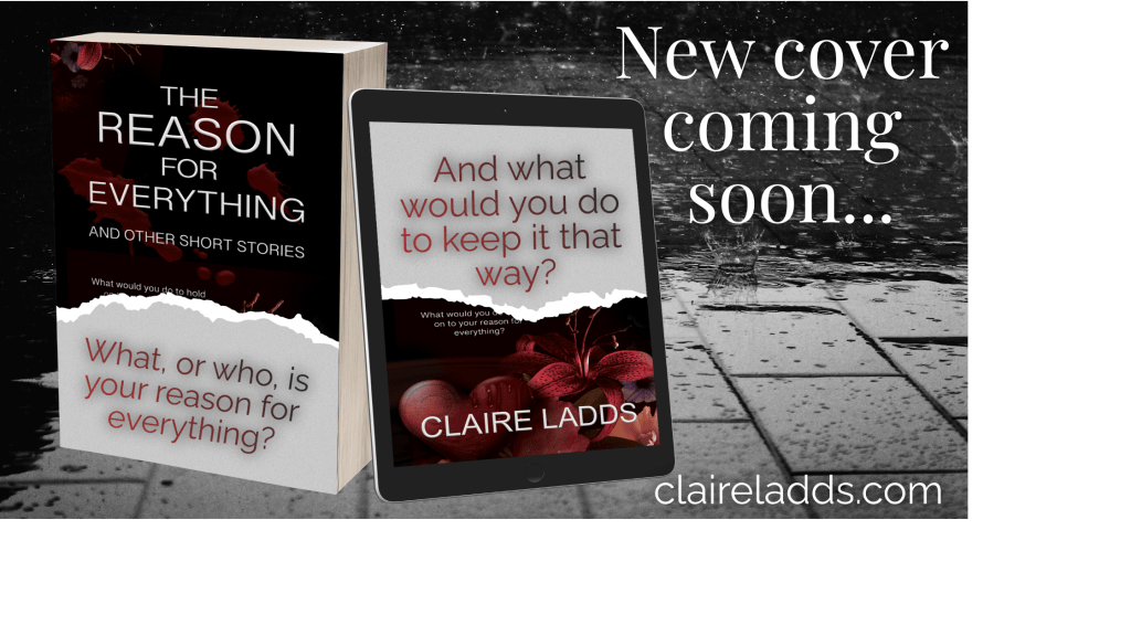 The Reason for Everything by Claire Ladds