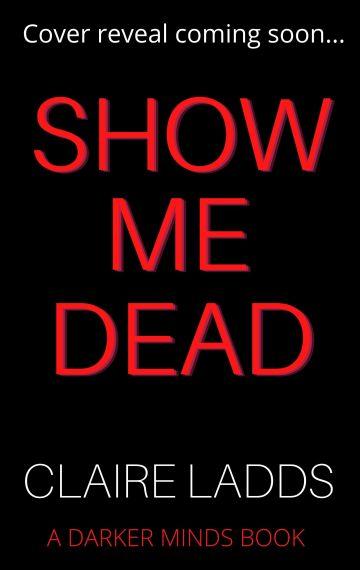 Show Me Dead