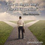Être ou ne pas être : telle est la question ?