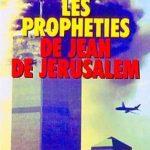 Les prophéties de Jean de Jérusalem