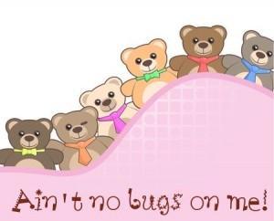 TeddyBearsNoBugs