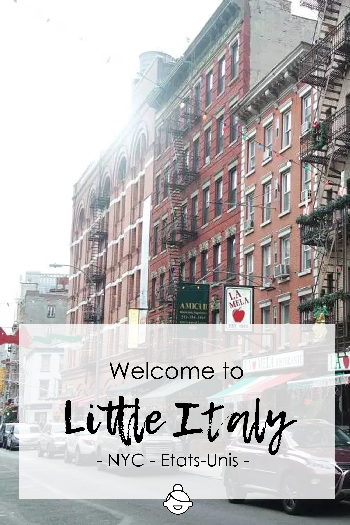 welcome-to-little-italy-usa-etats-unis-nyc-new-york