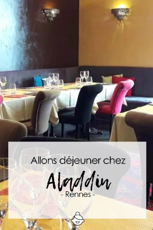 Allons-déjeuner-chez-aladdin-rennes
