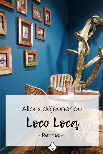allons-déjeuner-au-Loco-Loca-rennes-restaurant-mexicain