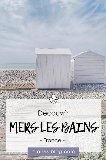 Découverte de Mers les Bains - Picardie - Hauts de France #picardie #voyage #hautsdefrance #merslesbains