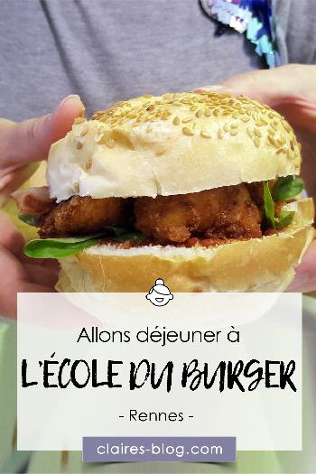 Découverte du restaurant L'Ecole du Burger - Rennes
