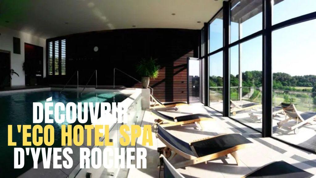 eco hotel spa yves rocher la gacilly bretagne