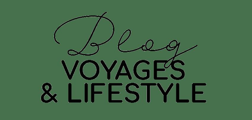 blog voyages et lifestyle