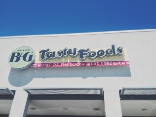 """B & G Tasty Foods, """"Home of the Loose Meat Sandwich."""""""