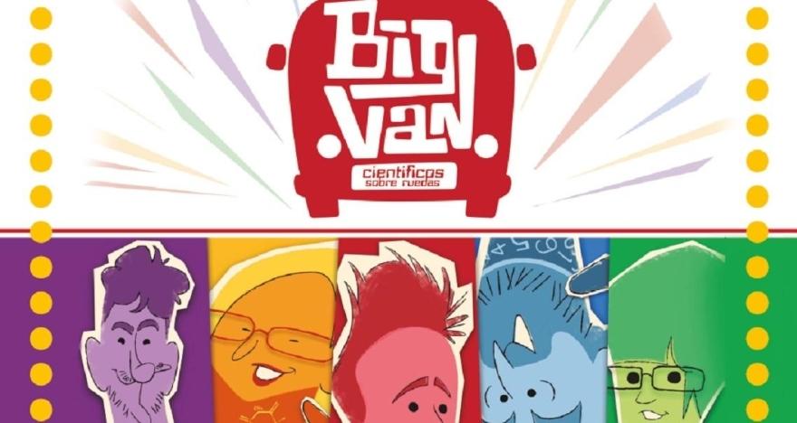 Big Van Ciencia. Viernes 23 de Febrero