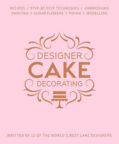Designer Cake Decorating