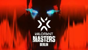 Valorant Champions Excursion Stage 3 Masters Berlin: Standings after Day 2