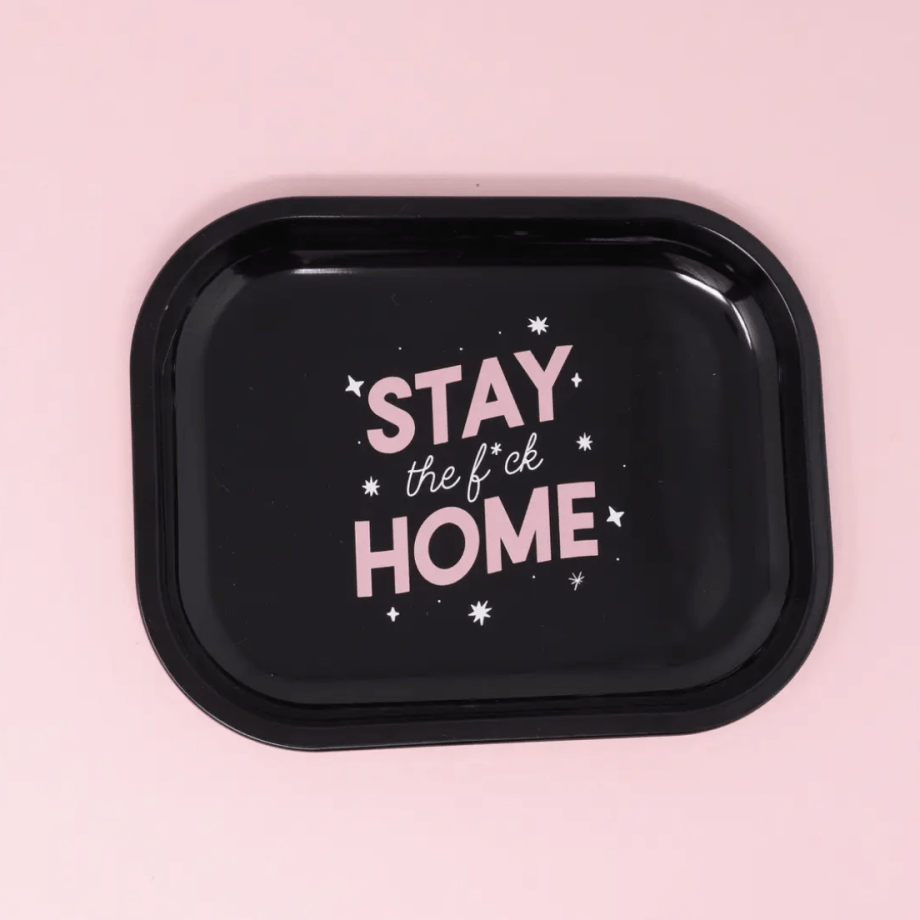 Stay the F*ck Home Rolling Tray