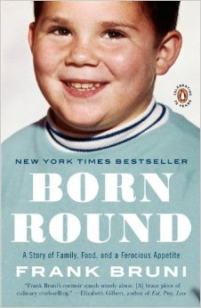 Frank Bruni, Born Round Memoir