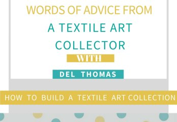 textile art collector