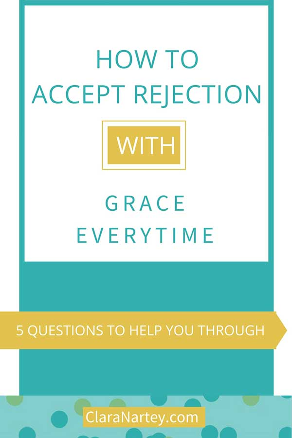 5 questions to help you accept rejection