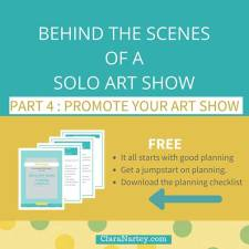 Behind The Scenes of A Solo Show: Promote Your Art