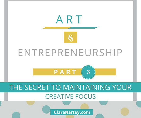 The Secret to Maintaining Your Creative Focus