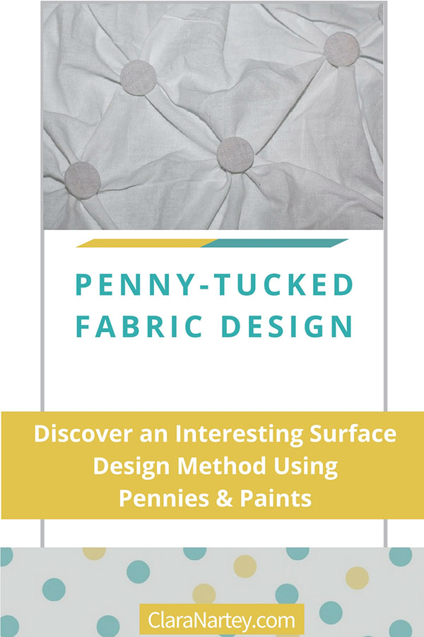 Penny-Tucked Fabric Design | Surface Design