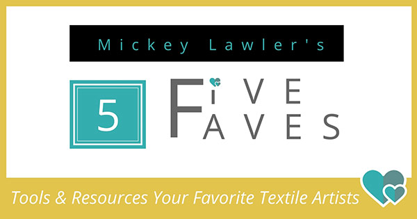 Mickey Lawler's Fabric Painting Faves