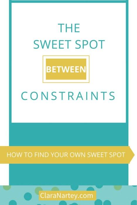 The Sweet Spot between Constraints   Find Your Sweet Spot   Goldilocks Principle
