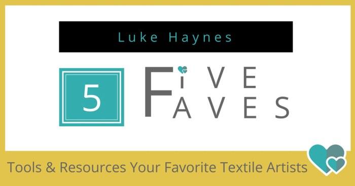 Luke Haynes Favorite Tools and Resources