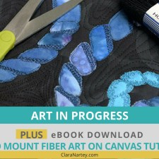 How to Mount Fiber Art on Canvas Tutorial PLUS Art in Progress (Lovecicles)