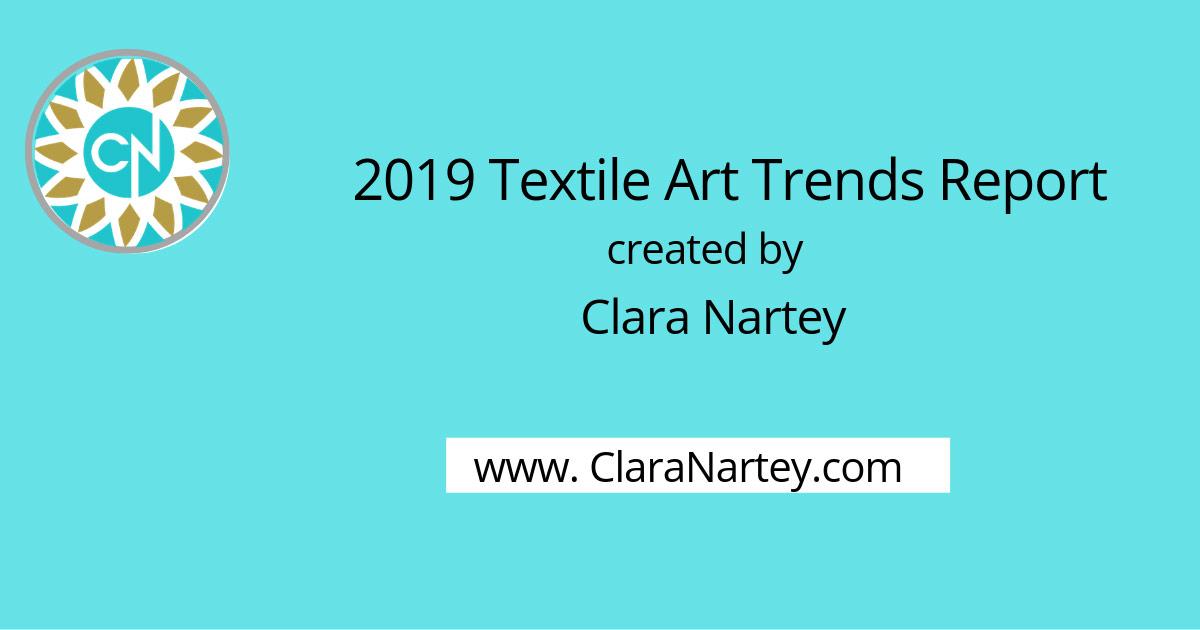 Textile Art Trends Report