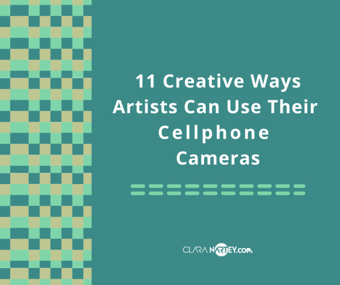creative uses of cellphone cameras| Artists