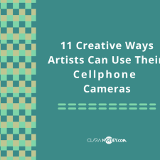 11 Creative Ways Artists Can Use Their Cellphone Cameras