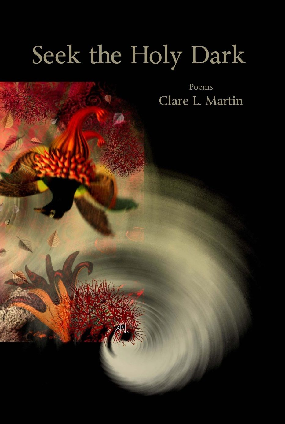 Seek the Holy Dark by Clare L. Martin