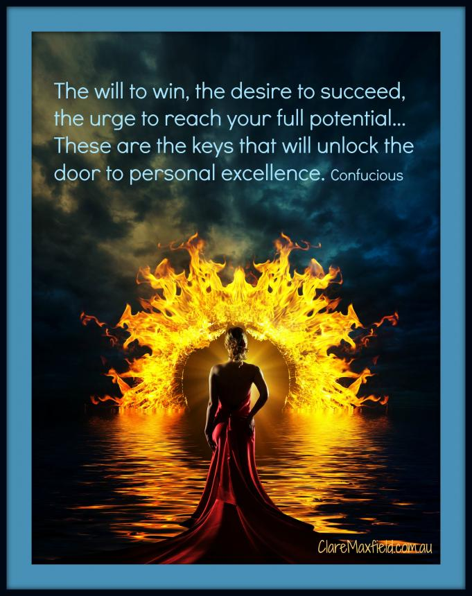 The will to win the desire to succeed, the urge to reach your full potential, these are the keys that unlock personal excellence