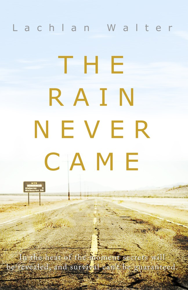 Sci-fi novel climate change The Rain Never Came Book cover
