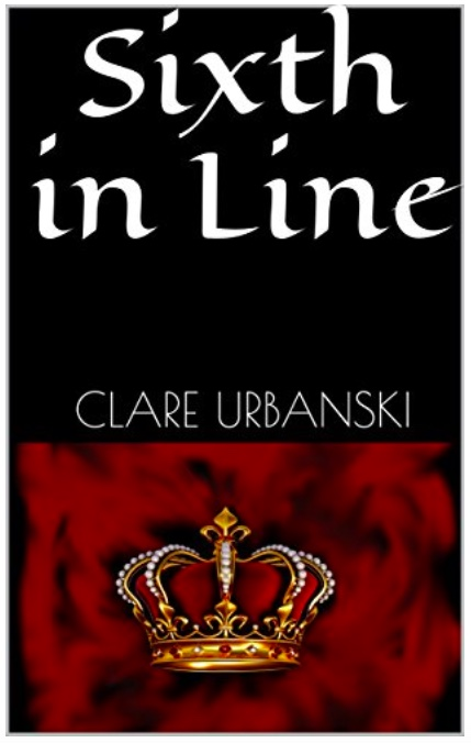 Sixth in Line by Clare Urbanski
