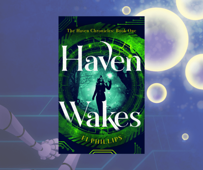 Haven Wakes by Fi Phillips