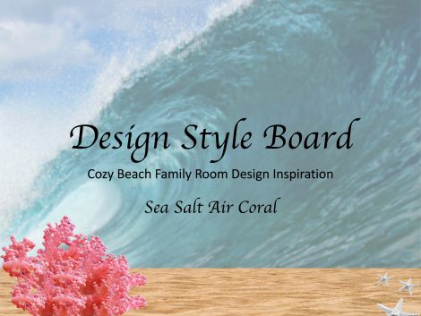 COZY BEACH FAMILY ROOM DESIGN BOARD COVER- SEA-SALT-AIR-CORAL